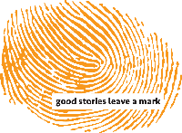 Good stories leave a mark.